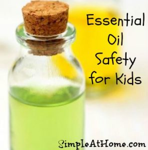 Safe Use of Essential oils with kids