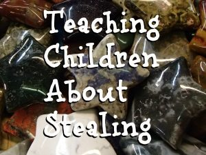 Teaching Children About Stealing