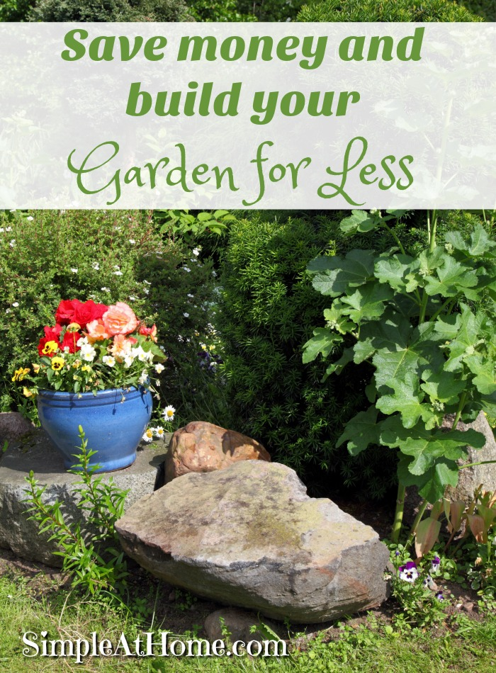 How to save money on your garden simple at home for Save money building a house