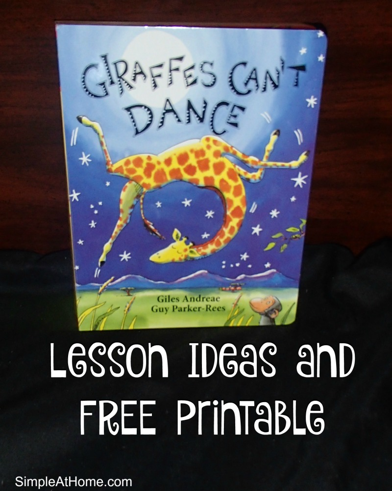 Giraffes Can't Dance Free Preschool Printable and Activities