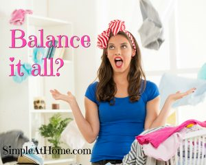 Balance it all? Tips and another look at why you should enjoy the ride. Home, work from home, and homeschooling can be done by one woman.