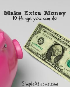 10 ways you can make extra money starting today