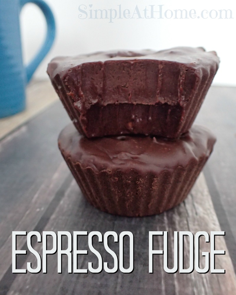 Simple Espresso Fudge At Home Simple At Home