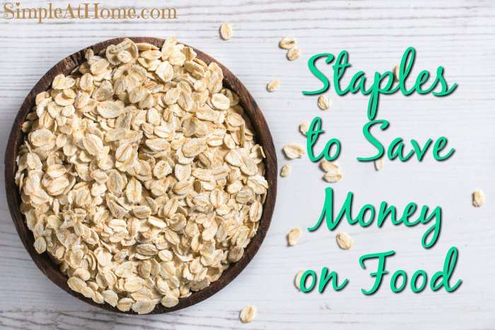 Staples to Save Money on Food